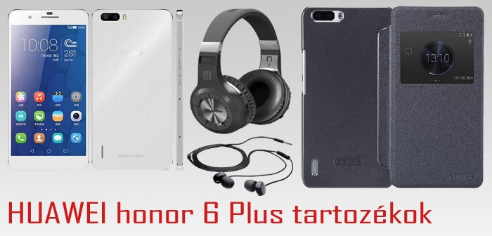 HUAWEI Honor 6 Plus tartoz�kok