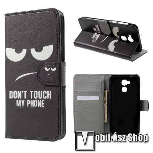 Notesz tok / flip tok - Do Not Touch Me MINTÁS - oldalra nyíló, asztali tartó funkciós, rejtett mágneses záródás, bankkártya tartó zseb - Huawei Honor 6C